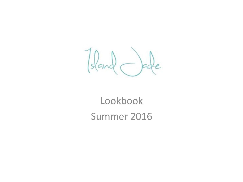 Island Jade Summer 2016 Lookbook-page-001
