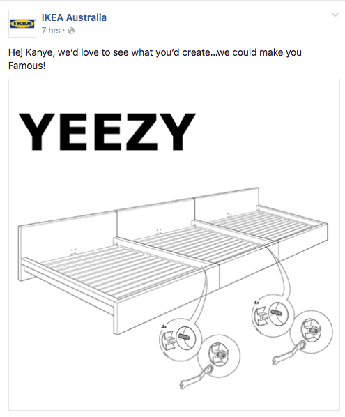 """Kanye West said in an interview on BBC Radio, """"I have to work with Ikea, make furniture for interior design, for architecture. I want to create a minimalist apartment inside of a college dorm.""""   Ikea responded on it's Facebook page on Tuesday morning saying, """"Hey Kanye, we'd love to see what you create. We could make you Famous."""