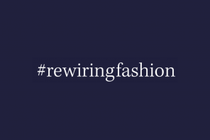 #REWIRINGFASHION